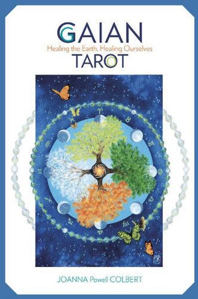 Gaian Tarot - Healing Earth, Healing Ourselves