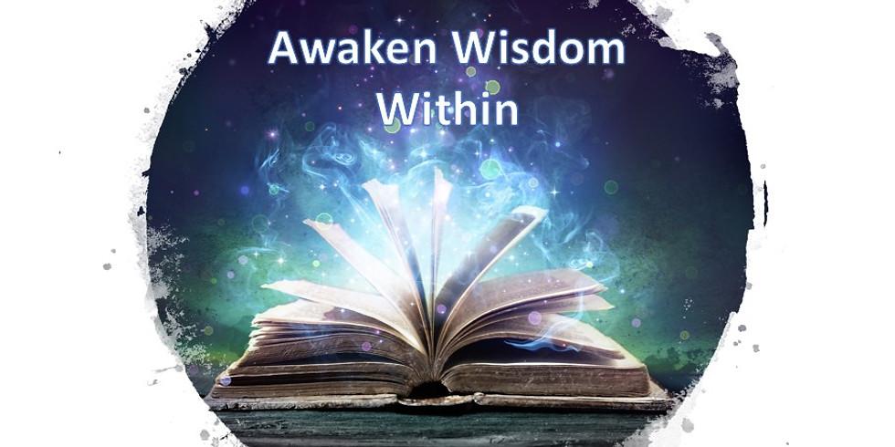 Awaken Wisdom Within  w/Giggling Phoenix