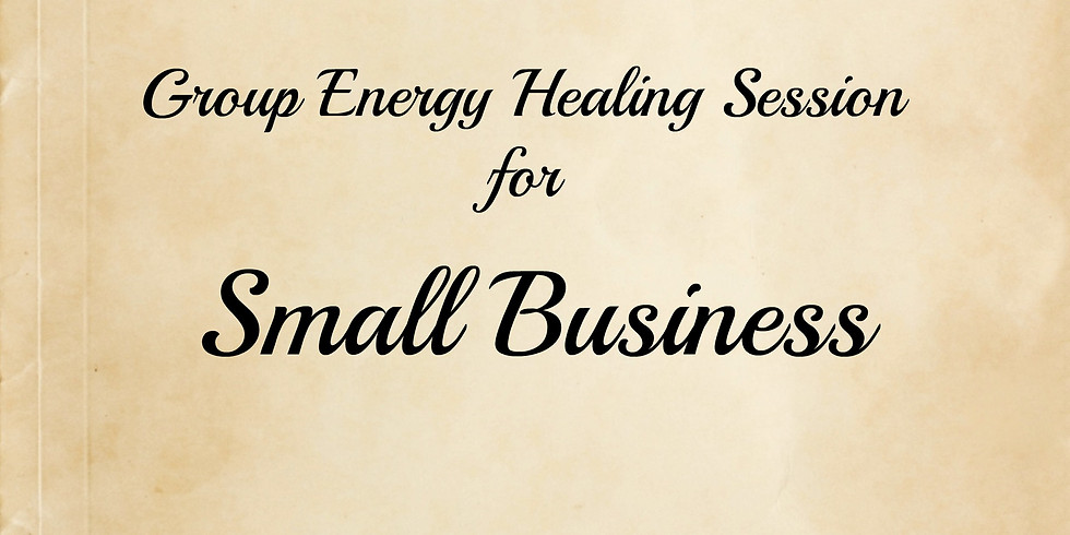 Group Energy Healing for Small Business w/ Diane Lanthier