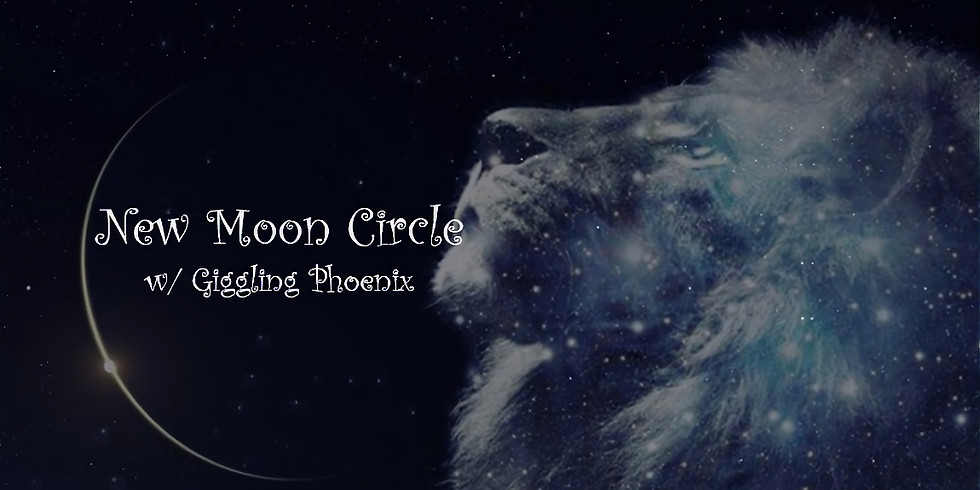 New Moon Circle w/Giggling Phoenix