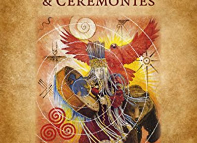The Shamanic Handbook of Sacred Tools & Ceremonies