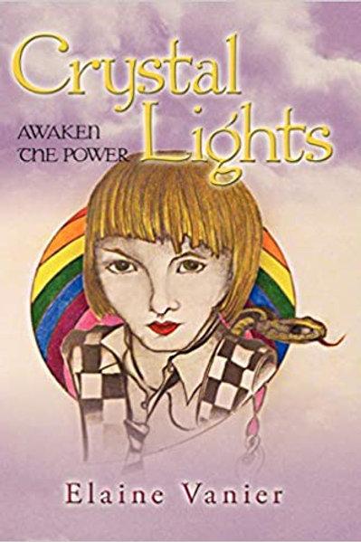 Crystal Lights: Awaken The Power