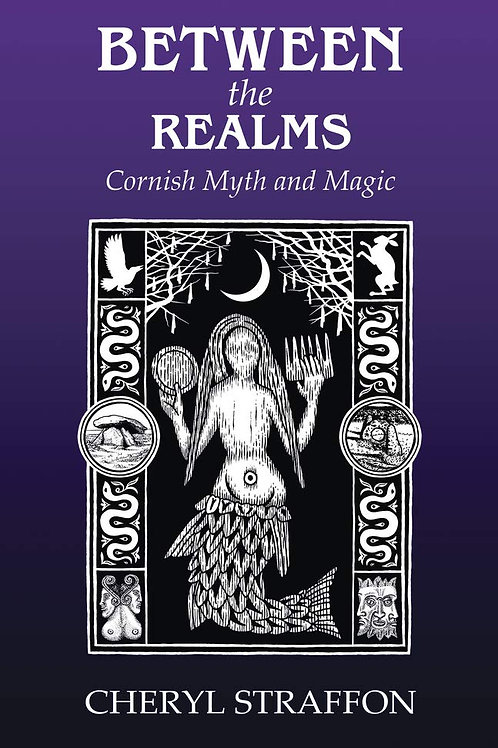 Between the Realms: Cornish Myth &Magic