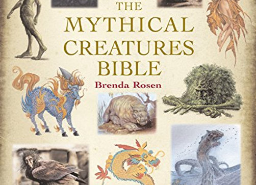The Mythical Creatures Bible