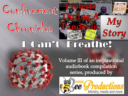 CONFINEMENT CHRONICLES: PROTESTS DURING A PANDEMIC