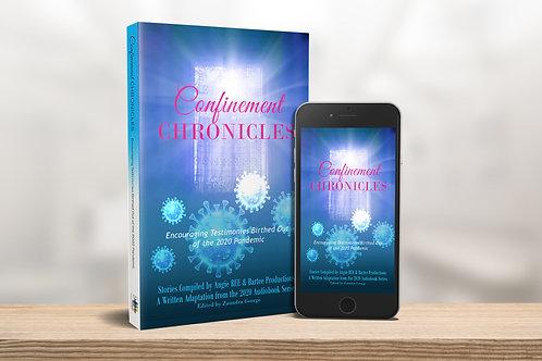 Confinement Chronicles