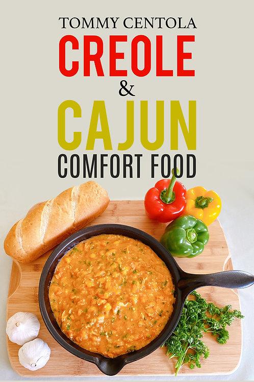 Creole & Cajun Comfort Food:  Limited Edition Hardback