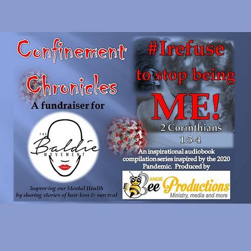 CONFINEMENT CHRONICLES:  ALOPECIA AWARENESS -#Irefuse