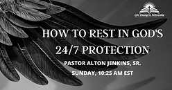 FB_Post_LCF_How to Rest in God's 24-7 Protection.png