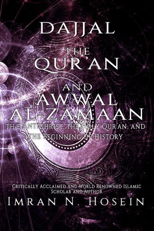 Dajjal, Qur'an, and Awwal Az-Zamaan