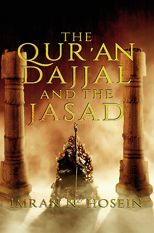 The Qur'an, Dajjal, and the Jassad