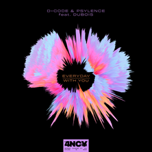 D-Code & Psylence ft. Dubois - Everyday / With You