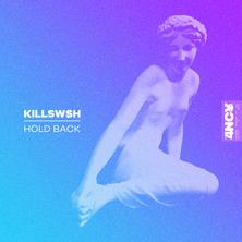 Killswsh - Hold Back