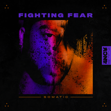 Somatic - Fighting Fear