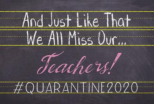 We All Miss Our Teachers