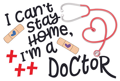 Can't Stay Home - Doctor
