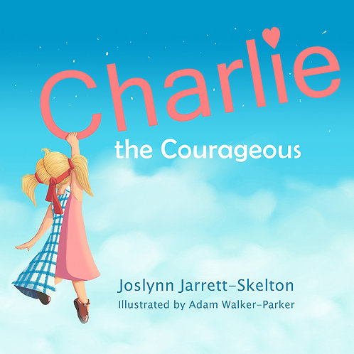 Charlie the Courageous - Book 1