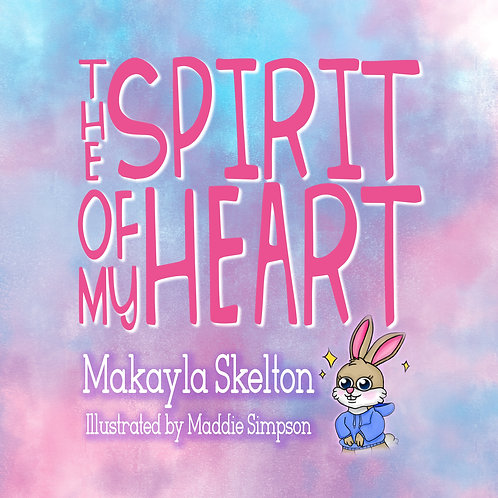The Spirit of My Heart