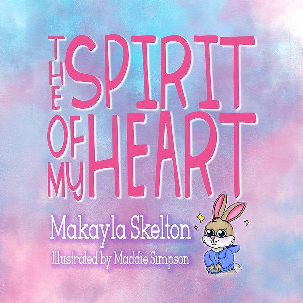 The Spirit of My Heart