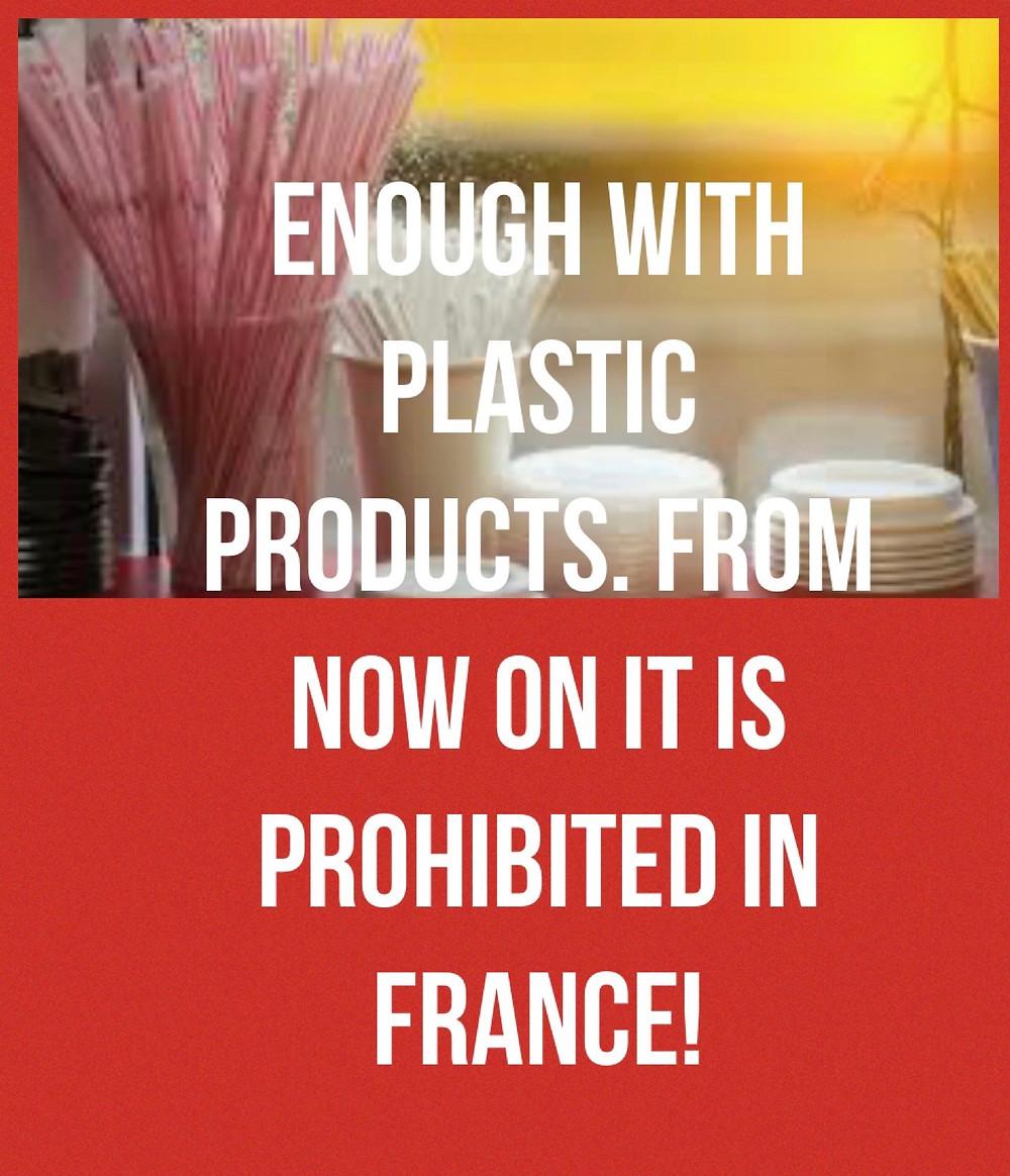 New French legislation prohibit Plastic Produc