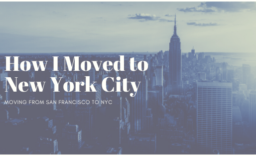 How I Moved to NYC
