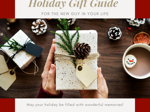 Holiday Gift Guide: for the new man in your life