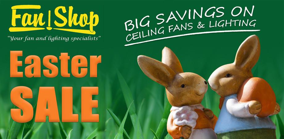 Massive Easter Sale - The Fan Shop Adelaide