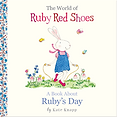 Ruby Red Shoes Ruby's Day by Kate Knapp