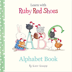 Ruby Red Shoes Alphabet Book by Kate Knapp
