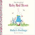 Ruby Red Shoes Ruby's Feelings by Kate Knapp