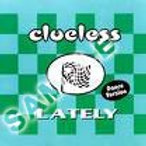 "Clueless feat. Ann Curless - ""Lately"" CD (Autographed)"