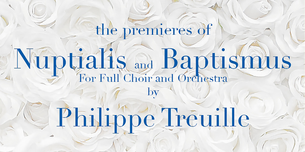 Nuptialis and Baptismus Premieres