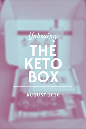 The Keto Box Unboxing & First Impressions | August 2020