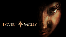 Lovely Molly I 2011