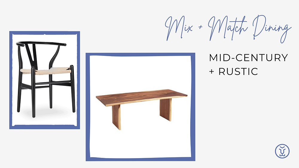 Mix and match your table and chairs - Mid-Century and Rustic