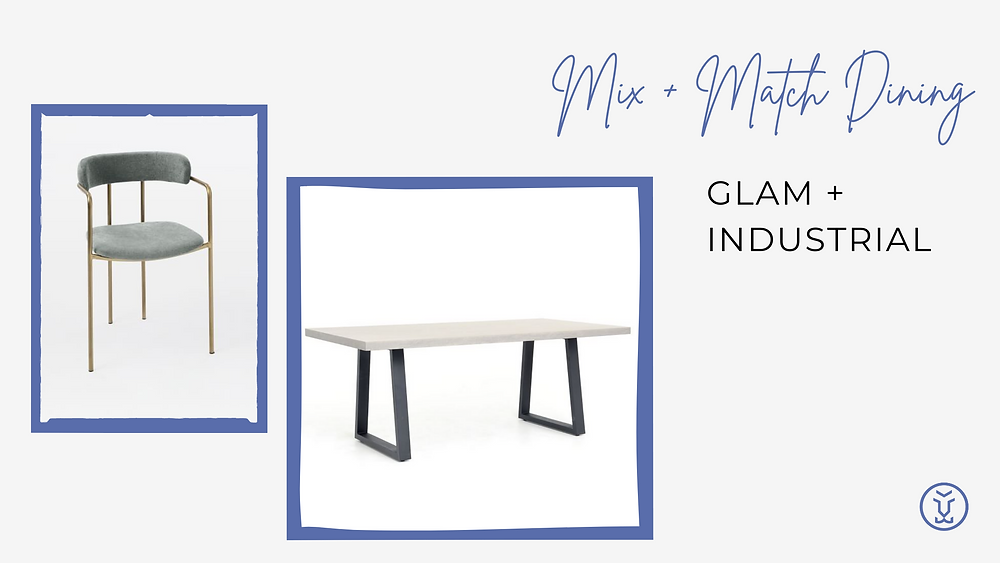 Mix and match your table and chairs - Glam Industrial