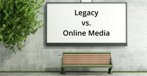 Legacy vs. Online Media: Is one better than the other?