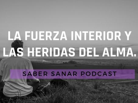La Fuerza interior y las heridas del alma - Christian Ortiz.