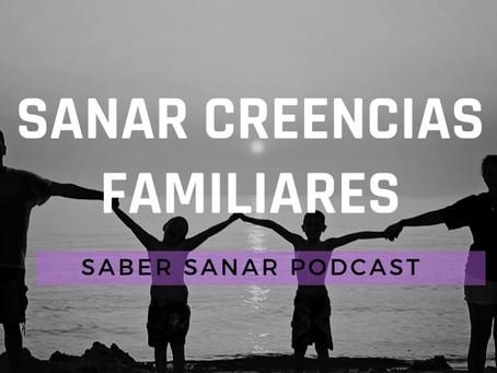Sanar creencias familiares: Los cuentos que nos heredaron sobre cómo vivir.