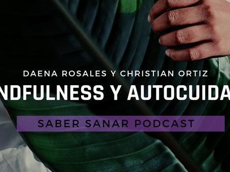 Mindfulness y autocuidado – Daena Rosales y Christian Ortiz.