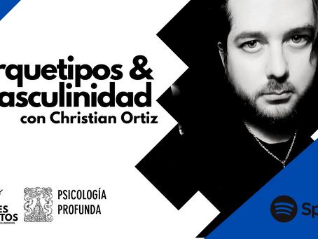 Arquetipos y Masculinidad - Christian Ortiz