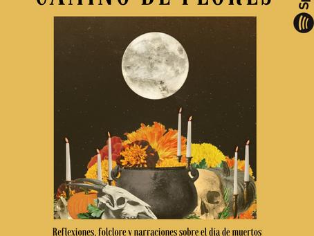 (Podcast)Camino de Flores. Programa especial de Día de Muertos.