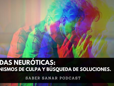 Triadas Neuróticas: Mecanismos de culpa y búsqueda de soluciones.