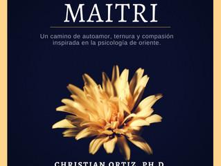 [AUDIO] MAITRI: Autoamor, ternura y compasión inspirada en la psicología de oriente.