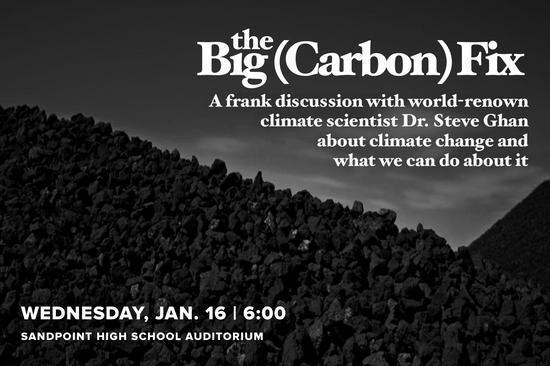 """Reserve your seat! Dr. Steve Ghan returns to Sandpoint on January 16th for """"The Big Carbon Fix&"""