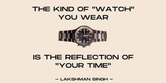 the kind of watch you wear tells your ti