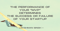 performance of your mvp determines the s