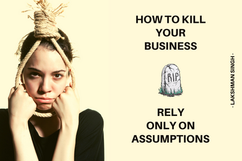 how to kill your business by Lakshman Si
