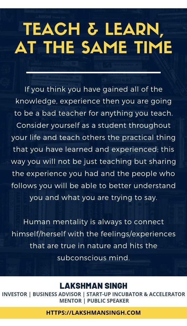Teach and Learn by Lakshman Singh
