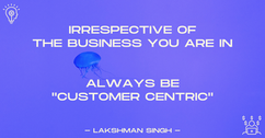 in business always be customer centric b